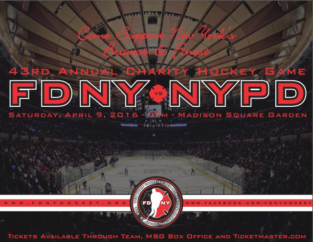 43rd Annual FDNY vs NYPD Hockey Game to be played at Madison Square Garden on April 9, 2016 at 7pm